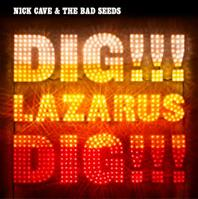 Name:  Nick_Cave_&_the_Bad_Seeds_-_Dig,_Lazarus,_Dig!!!_coverart.JPG